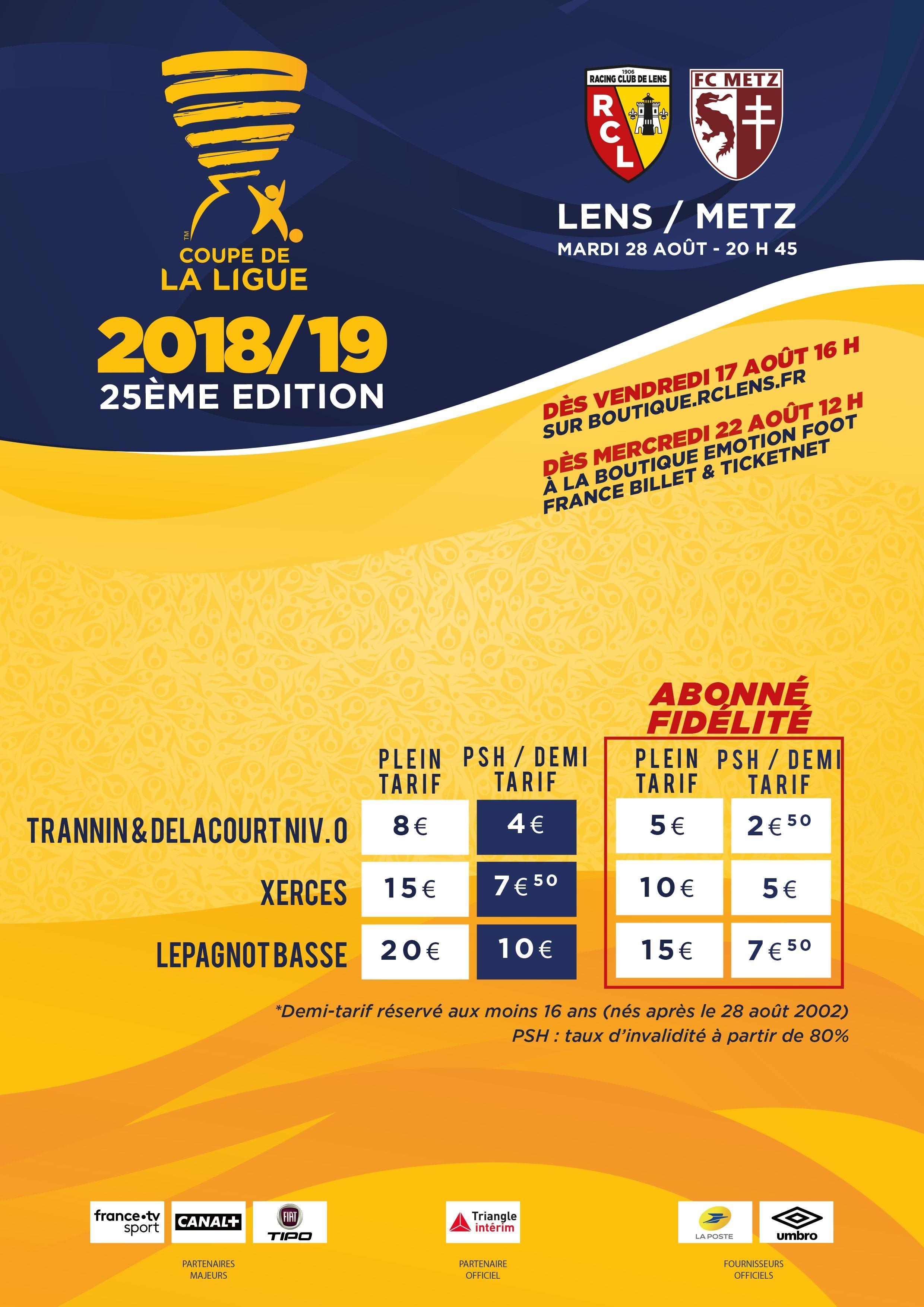 Assistez lens metz rc lens - Coupe de la ligue billetterie ...